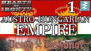 AUSTRO-HUNGARIAN EMPIRE [1] HUNGARY - Death or Dishonor - Hearts of Iron IV HOI4 Paradox Interactive
