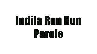 Indila - RUN RUN (Parole)