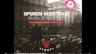 Grupul De Rezistenta - Piesa De Show (cu Bean) (bonus Da Hood)