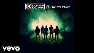 3 Doors Down - In The Dark (Audio)