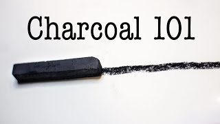 Charcoal 101, All About Charcoal Drawing.