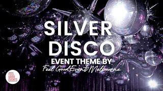 70s Silver Disco Party Setup   EVENT THEME