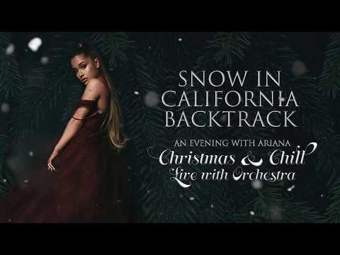 Ariana Grande - Snow In California [Backtrack/Karaoke] (Orchestral Version)