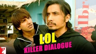 Killer Dialogue 1 - LOL - Kill Dil