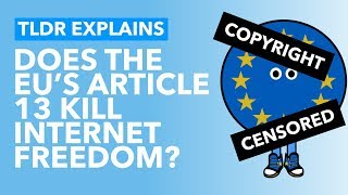What Does Article 13 Mean For EU Copyright