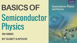 Basics of Semiconductor Physics In Hindi   Electronic Devices and Circuits By Sumit Kapoor
