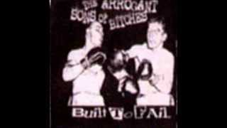 The Arrogant Sons of Bitches - The Song That The Girl Sings