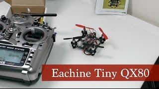 Мини квадрокоптер Eachine Tiny QX80 (мнение и полет)