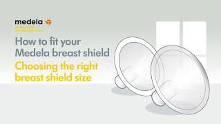 How to fit your Medela breast shield