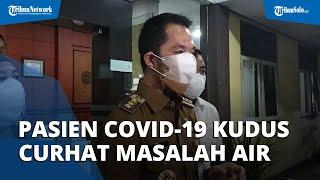 Geger Pasien Covid-19 Kudus Keluhkan Masalah Air di Asrama Haji Donohudan, Begini Faktanya