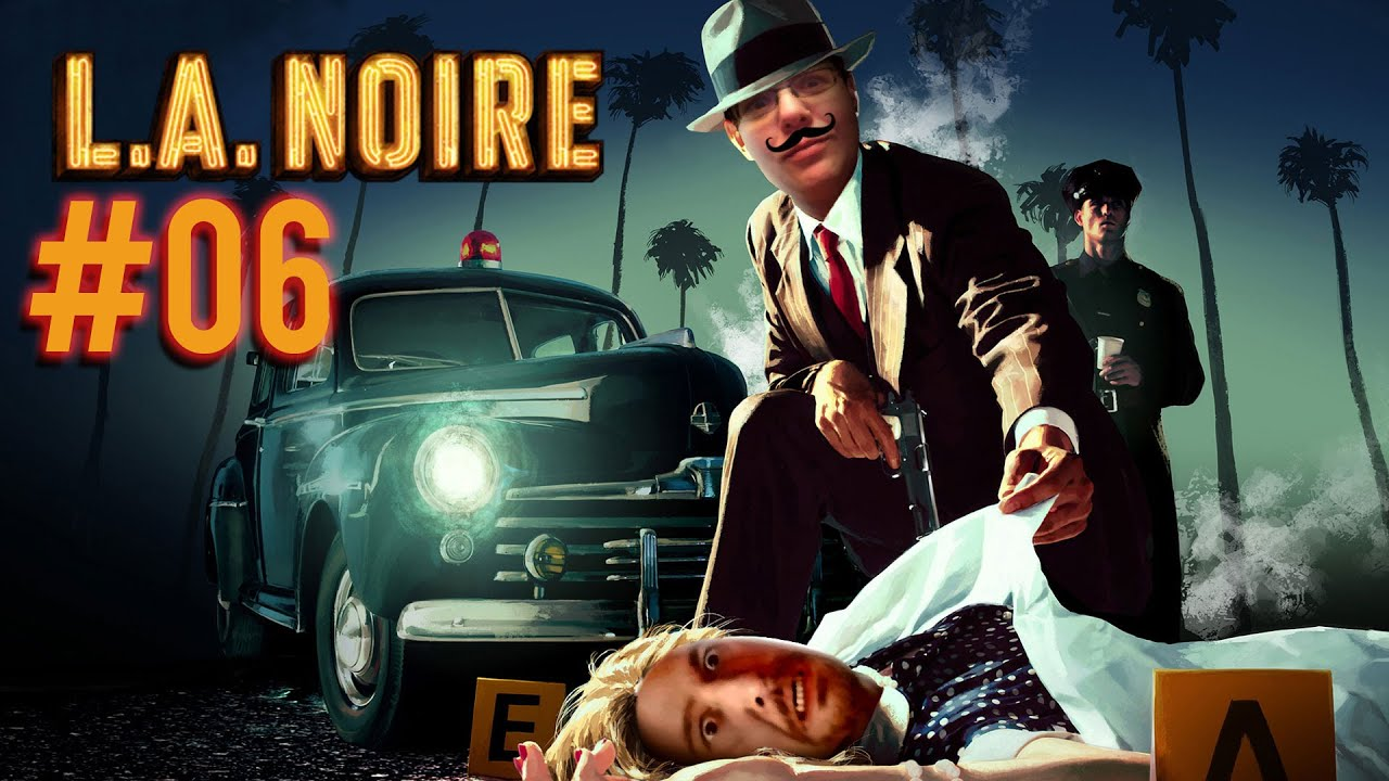 L.A. Noire – Part 06: Das gefallene Idol