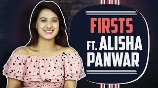 Alisha Panwar Shares Her Firsts | First Audition, Crush, Rejection & More