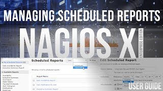Managing scheduled reports in Nagios XI Enterprise Edition