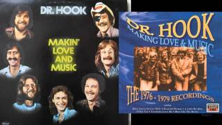 """Dr Hook  -  """"Layin´ Too Low Too Long"""""""