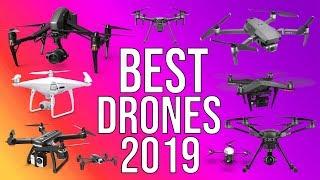 BEST DRONES 2019 |  TOP 10 BEST DRONE WITH CAMERAS TO BUY IN 2019