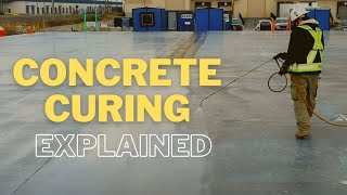 Why Curing of Concrete is Important? Concrete Curing Process