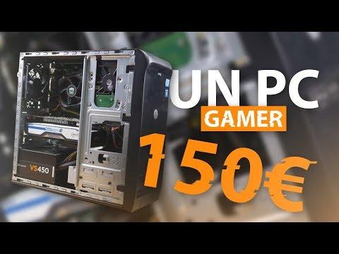 UN PC GAMER À 150€ ? C'EST POSSIBLE !