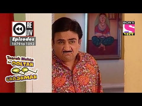 Weekly Reliv -Taarak Mehta Ka Ooltah Chashmah - 21st Apr 2018 to 27th Apr 2018 - Episode 1079 to1092