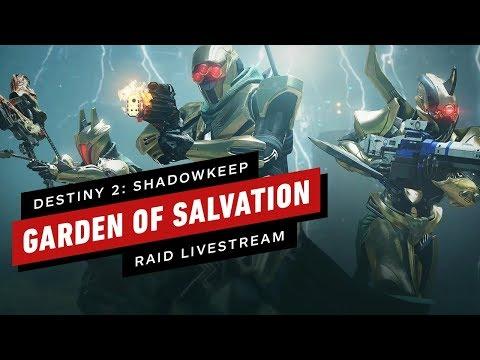 Destiny 2 Shadowkeep Garden of Salvation Raid Day Live!