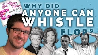 "Why Did ""Anyone Can Whistle"" Flop?"