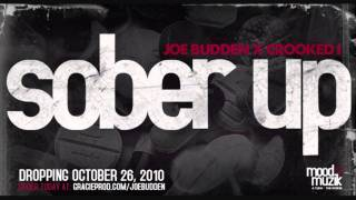 Sober Up x Joe Budden feat. Crooked I x Mood Muzik 4