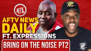 Bring On The Noise Pt2 (feat Expressions) | AFTV News Daily