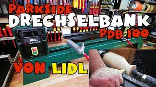 Alles über die Lidl - PARKSIDE® Drechselbank PDB 100 A1