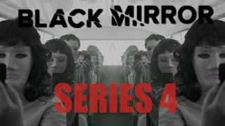 Download Youtube: BLACK MIRROR SERIES 4 | WHAT WE KNOW
