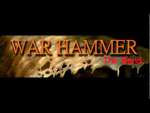 WAR HAMMER the band: what death feels like