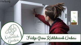 Fridge Grow  - Kühlschrank Umbau und Controller Einrichtung