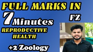 REPRODUCTIVE HEALTH /+2 ZOOLOGY/Full mark within 8 minute