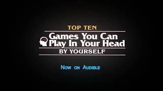 Top Ten Games You Can Play In Your Head, By Yourself: Audiobook