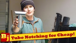 How to Notch Tubing Perfectly for Cheap!
