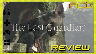 """The Last Guardian Review """"Buy, Wait for Sale, Rent, Never Touch?"""""""