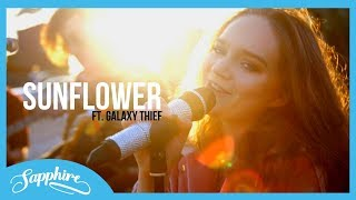 Sunflower   Post Malone, Swae Lee | Sapphire & Galaxy Thief [Band Version]