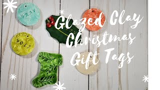 DIY Glazed Air Dry Clay Christmas Ornaments And/or Gift Tags