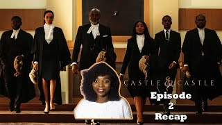 CASTLE  & CASTLE EPISODE 2 || EBONYLIFE TV SERIES