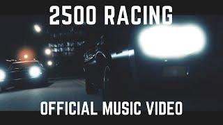 JEREMIAH KANE - 2500 RACING (OFFICIAL MUSIC VIDEO)