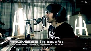 Promises   A Tribute to Dolores O'Riordan   The Cranberries   sind3ntosca