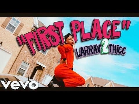 download lagu mp3 mp4 Larray First Place Lyrics, download lagu Larray First Place Lyrics gratis, unduh video klip Larray First Place Lyrics