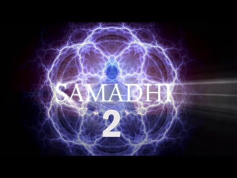 Samadhi Movie, 2018, Part 2 – (It's Not What You Think)