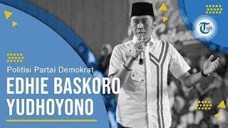 Profil Edhie Baskoro Yudhoyono Politisi Partai Demokrat