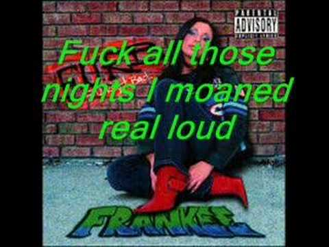 Lyrics to fuck you right back by frankee above