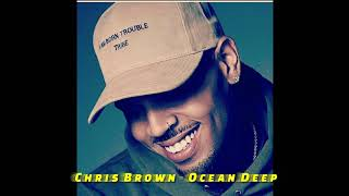 Chris Brown - Ocean Deep (CDQ)