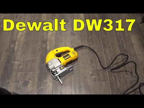 Dewalt DW317 Jigsaw Review-Compact Power Tool