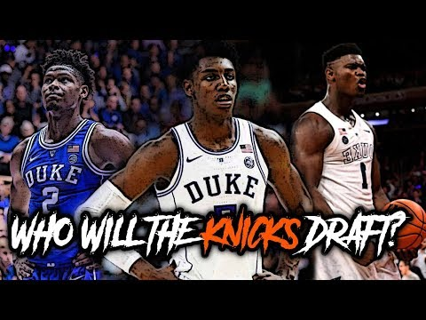 Who Are The BEST FITS For The New York Knicks In The 2019 NBA Draft!?