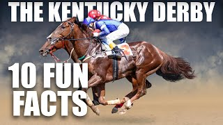 10 Fun Facts About the Kentucky Derby