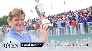 Ernie Els - Final Round In Full | The Open At Royal Lytham & St Annes 2012