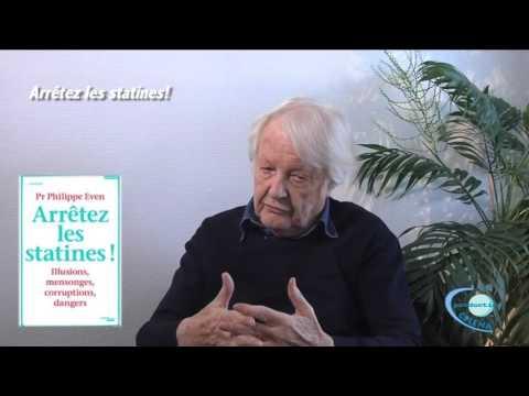 Pr Philippe Even - Arrêtez les statines