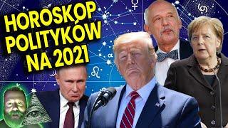 Horoskop Polityków na 2021! Merkel Trump Putin Joe Biden Kamala Harris Korwin Przepowiednie Astrolog